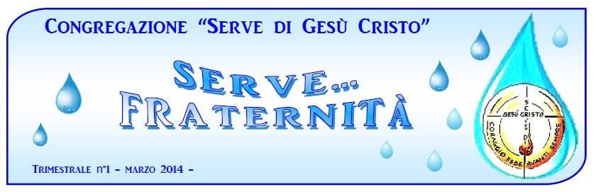 Serve... Fraternità!